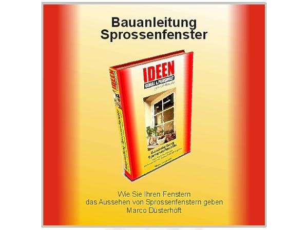 Bauanleitung sprossen f r sprossenfenster sprossenkreuz selbermachen ebook pdf ebay - Sprossen fur fenster ...